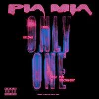 Pia Mia - Only One