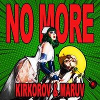 Филипп Киркоров & MARUV - No More