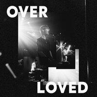 Greyson Chance - Overloved