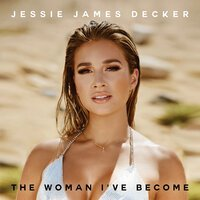 Jessie James Decker - Not In Love With You