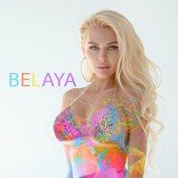 Belaya - Плохая Девочка