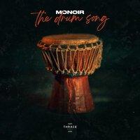 Monoir - The Drum Song