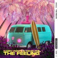Gabry Ponte & Henri PFR - The Feeling