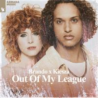 brando & Kiesza - Out Of My League