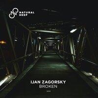 Ijan Zagorsky - Broken