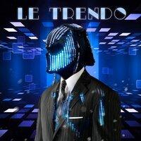 Хищник - Le Trendo
