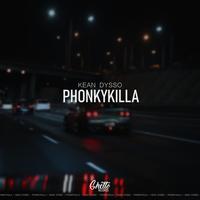 Kean Dysso - Phonkykilla