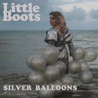 Little Boots - Silver Balloons