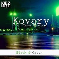 Kovary feat. Tamás Mórocz - Black & Green (La Felix Remix)