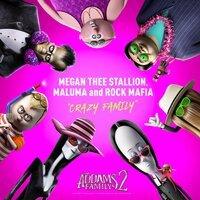 Megan Thee Stallion feat. Maluma & Rock Mafia - Crazy Family