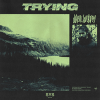 Drew Harvey feat. Systemic - Trying