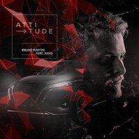 Bruno Martini feat. Kicks - Attitude
