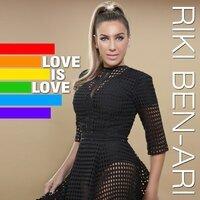 Riki Ben-Ari - Love is Love