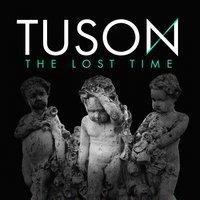 TUSON - Because of You
